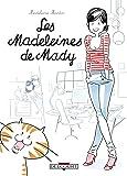 Madeleines de Mady T01