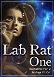 Lab Rat One (Touchstone Book 2) (English Edition)