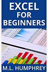 Excel for Beginners (Excel Essentials Book 1) Kindle Edition
