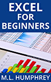 Excel for Beginners (Excel Essentials Book 1)