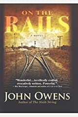 On the Rails: A Novel Kindle Edition