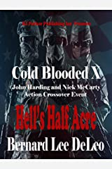 Cold Blooded Assassin Book 10: Hell's Half Acre (Nick McCarty Assassin) Kindle Edition