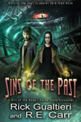 Sins of the Past: A Bill of the Dead / False Icons Crossover Kindle Edition