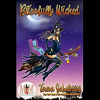 Blissfully Wicked: Magic and Mayhem Universe (English Edition)