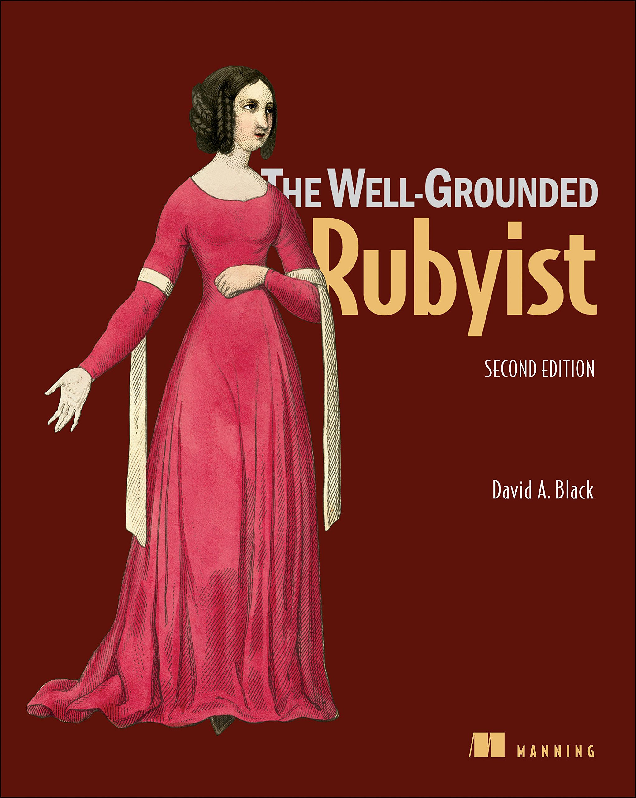 The Well-Grounded Rubyist ISBN-13 9781617291692