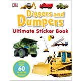 Ultimate Sticker Book: Diggers and Dumpers: More Than 60 Reusable Full-Color Stickers