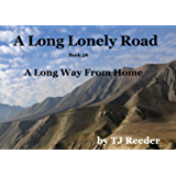 A Long Lonely Road, A long way from home. book 58