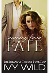 Running from Fate (Infamous Book 2) Kindle Edition