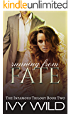 Running from Fate (Infamous Book 2)