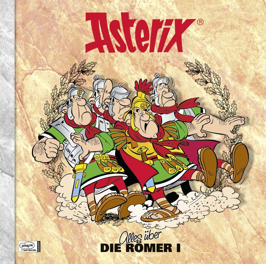 Asterix - Alles über die Römer I: Asterix-Characterbooks 05