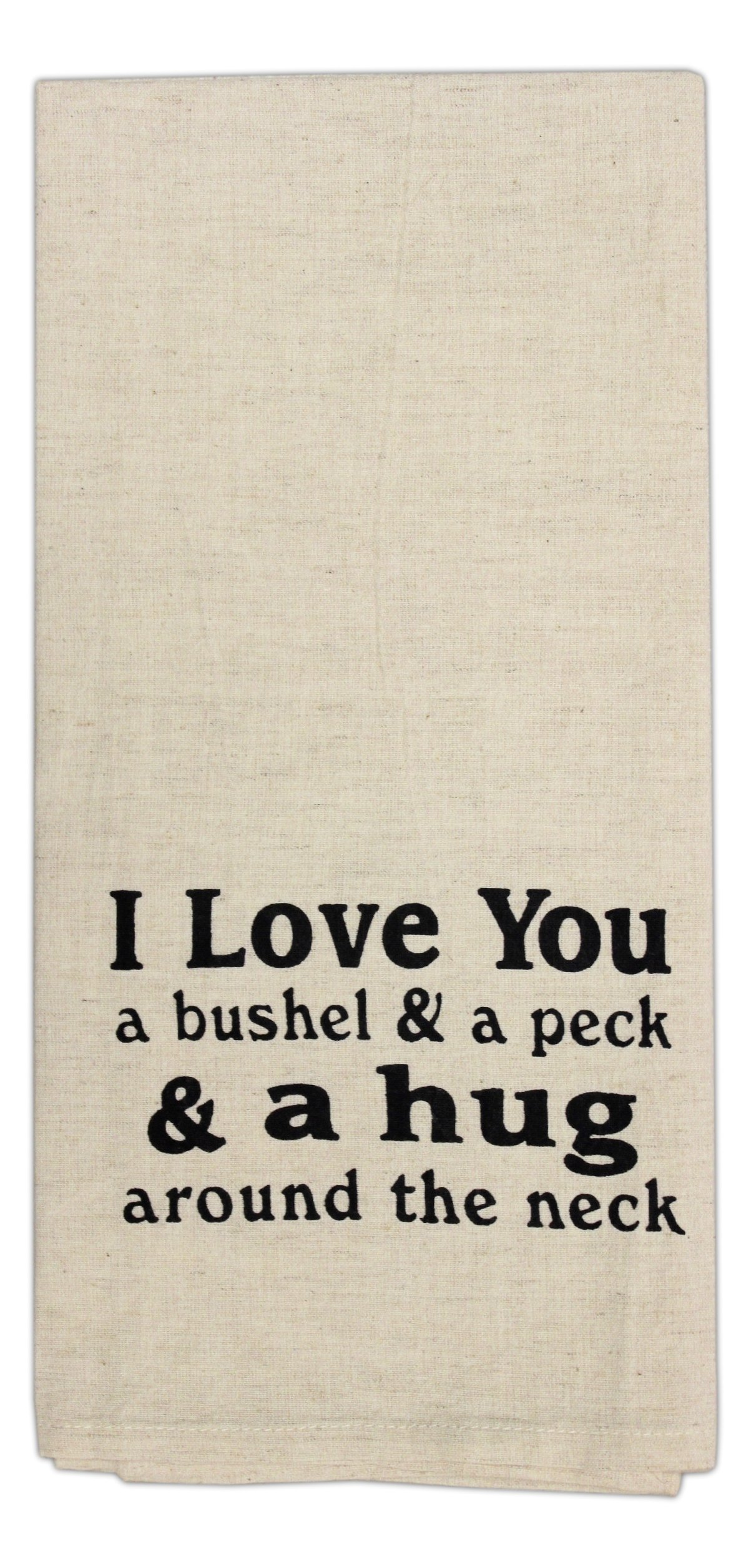 Country House Collection 19'' x 28'' Primitive Cotton Flax Hand Towel (I Love You a Bushel & a Peck)