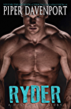 Ryder (A Dogs of Fire Story Book 1)