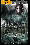 Mania: Versteinertes Herz