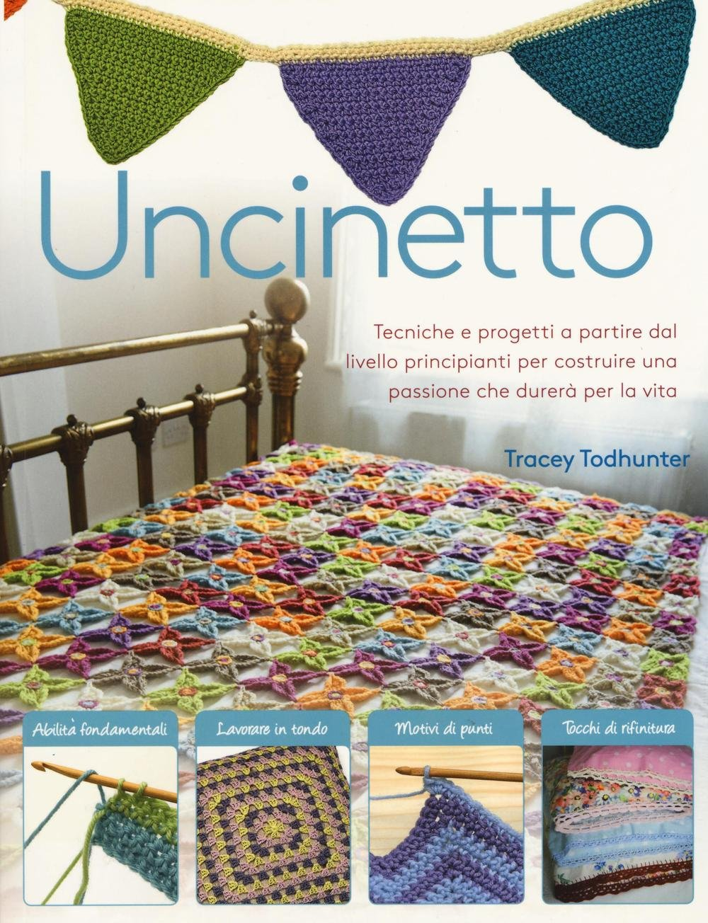 Amazonit Uncinetto Ediz Illustrata Tracey Todhunter G