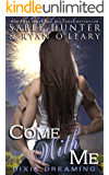 Come With Me (Dixie Dreaming Book 1)