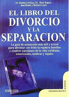 El Libro Del Divorcio Y La Separacion (Spanish Edition)