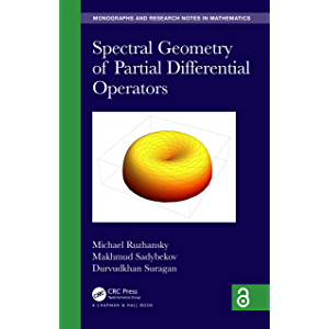 Spectral Geometry of Partial Differential Operators (Chapman & Hall/CRC Monographs and Research Notes in Mathematics)