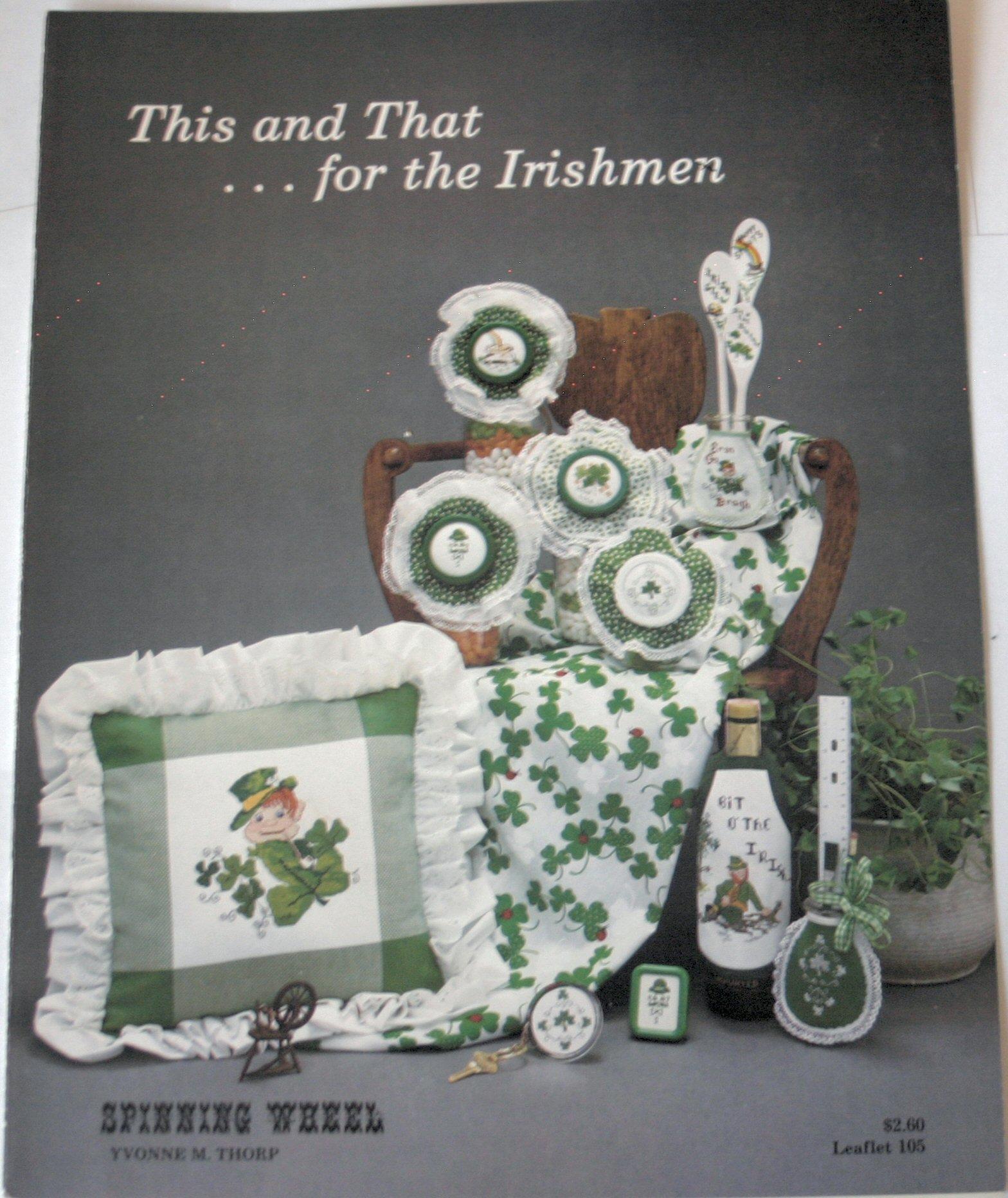 This and That ... for the Irishmen (Spinning Wheel Irish Cross Stitch Pattern, Leaflet 105)