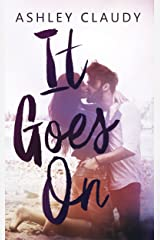 It Goes On Kindle Edition