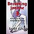 Becoming Joanne 3:: Feminization his path, transgender his destiny (Feminization and femdom)
