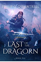 Last of the Dragorn (The Echoes Saga: Book 8) Kindle Edition