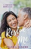 Rescue Me (Silver Fox Romance Book 2)