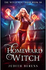 Homeward Witch (The Witch Next Door Book 8) Kindle Edition