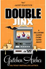 Double Jinx: A Bellissimo Casino Crime Caper Short Story Kindle Edition