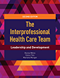 The Interprofessional Health Care Team