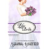 Lilac Bride: Sweet Western Romance (Holiday Brides Book 4)