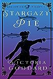 Stargazy Pie: Greenwing & Dart Book One