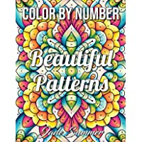 Color by Number Beautiful Patterns: An Adult Coloring Book with Fun, Easy, and Relaxing Coloring Pages