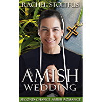 A New Amish Wedding (Second Chance Amish Romance Book 3)