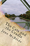 The Cats and the Cradle: Ann and Henry #3 (The Ann and Henry Novels)