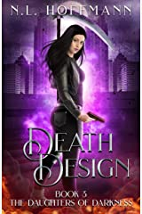 Death Design (The Daughters of Darkness Book 3) Kindle Edition
