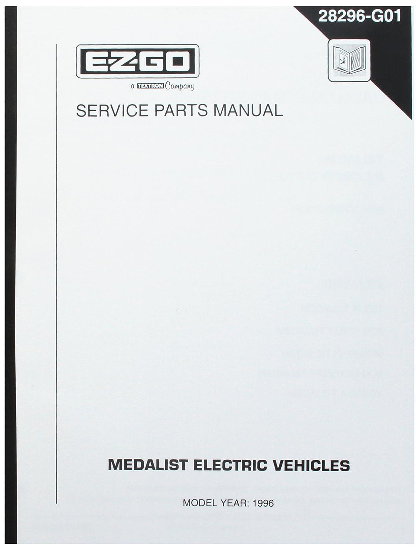 Amazon.com : EZGO 28296G01 1996 Service Parts Manual for Electric Medalist  Golf Car : Outdoor Decorative Fences : Garden & Outdoor