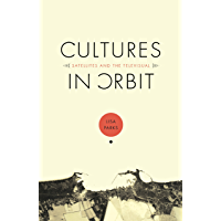 Cultures in Orbit: Satellites and the Televisual (Console-ing passions)
