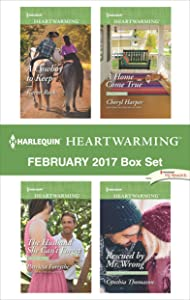 Harlequin Heartwarming February 2017 Box Set: A Cowboy to Keep\The Husband She Can't Forget\A Home Come True\Rescued by Mr. Wrong