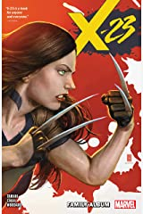 X-23 Vol. 1: Family Album (X-23 (2018-2019)) Kindle Edition