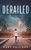 Derailed (A Kelly Pruett Mystery Book 1)