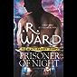 Prisoner of Night (Black Dagger Legacy)