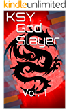 God Slayer: Vol. 1