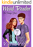 Mind Reader - The Teenage Years: Book 2 - The Onslaught