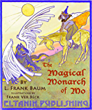 The Magical Monarch of Mo [illustrated]