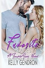 Favorite Places (A TroubleMaker Novel) Kindle Edition