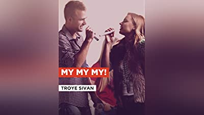 My My My! in the Style of Troye Sivan