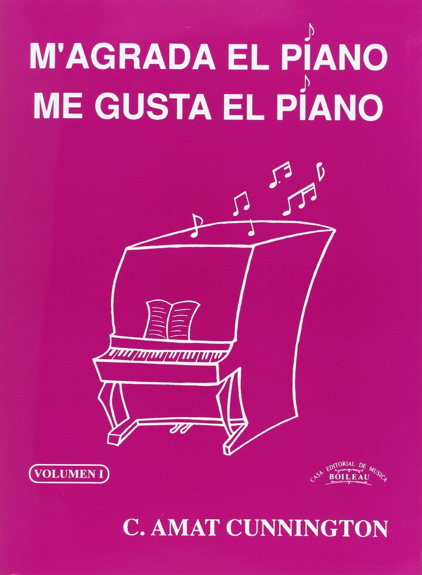1.M AGRADA EN PIANO/ME GUSTA EL PIANO.(PIANO).(REF:B.2770): AMAT CUNINGTON C.: 9788480206389: Amazon.com: Books