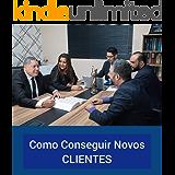 Guia Prático Do Marketing Jurídico: Como angariar clientes para o escritório de advocacia