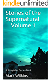 Stories of the Supernatural: A Storyteller Series Book