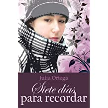 Siete días para recordar (Spanish Edition) Jan 17, 2018